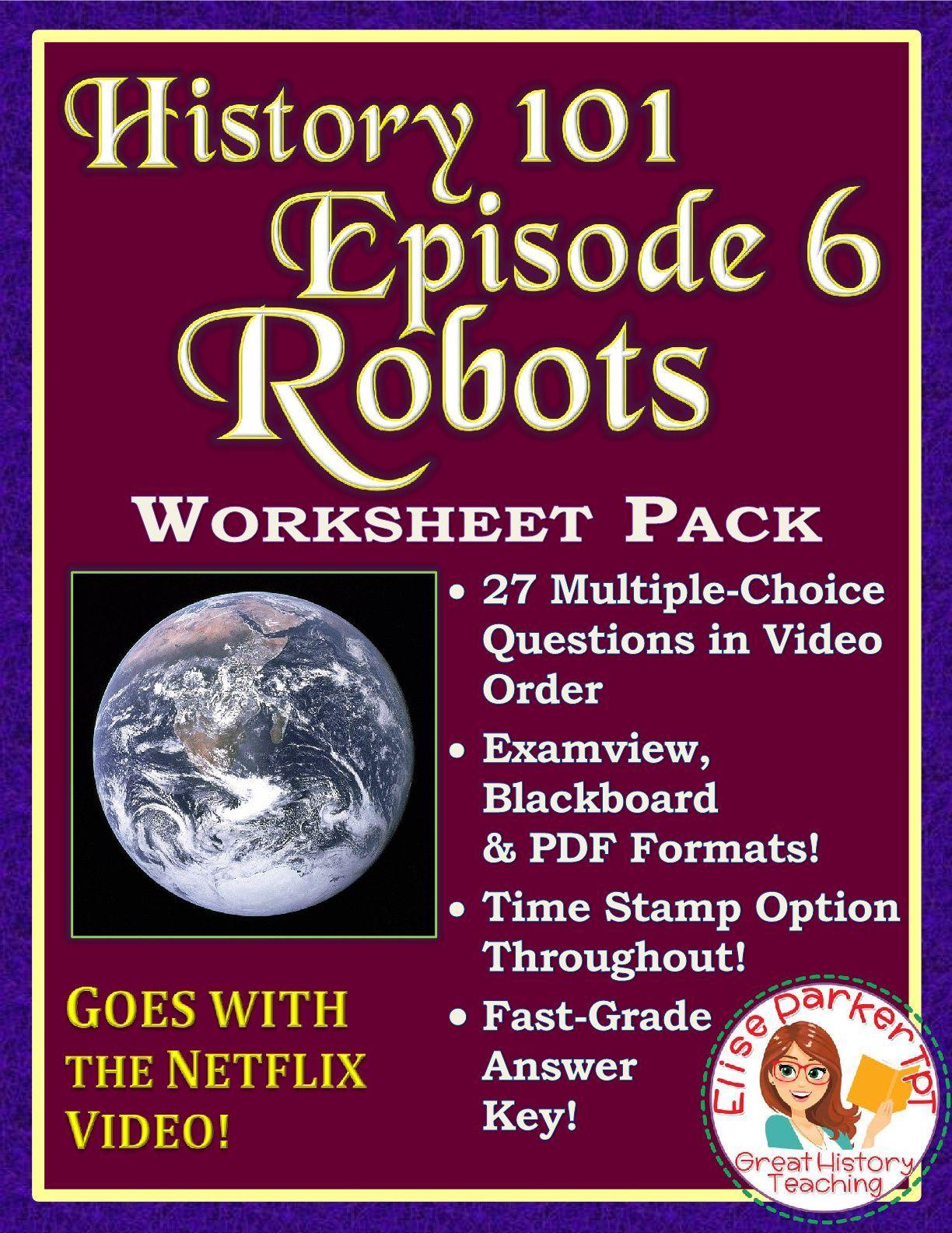 Netflix History 101 Episode 6 Worksheet Robots In