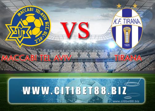 Prediksi Maccabi Tel Aviv vs Tirana 30 Juni 2017