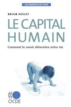touteconomie : Le capital humain. Comment le savoir détermine notre vie.