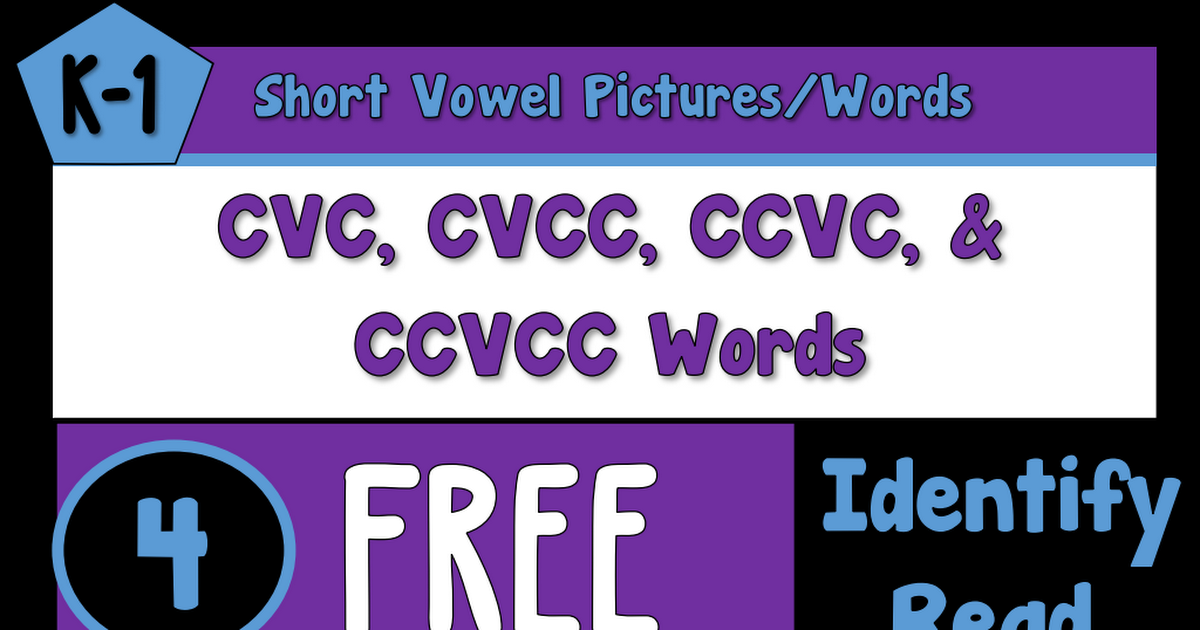 FREE CVC CVCC CCVC Worksheets.pdf Ccvc words, Cvcc words