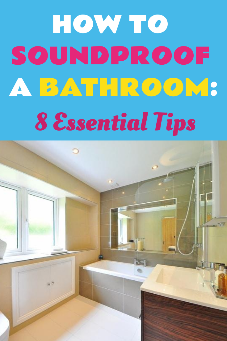 How To Soundproof A Bathroom 8 Essential Tips Diy Sound