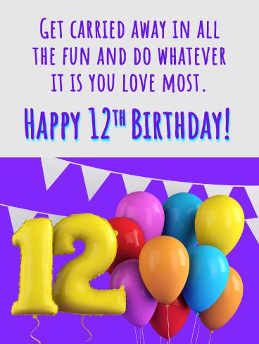 Balloon 12th Birthday Card Birthday Greeting Cards By Davia Happy 12th Birthday 12th Birthday Birthday Quotes