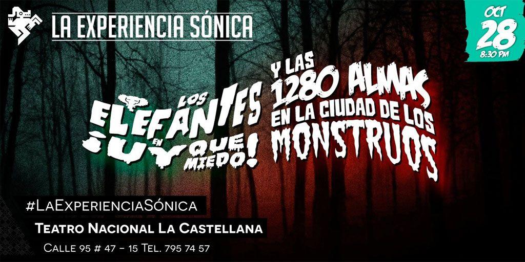 Los Elefantes & 1280 almas - Una doble función de horror. El 28 de octubre será el cuarto concierto de La Experiencia Sónica del Teatro Nacional, y para ...
