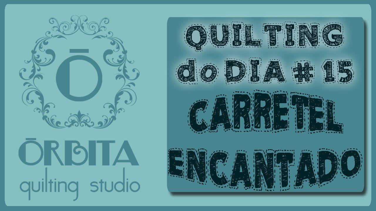 Quilting do dia # 16: Carretel Encantado (Quilting design 16: quilting) ...