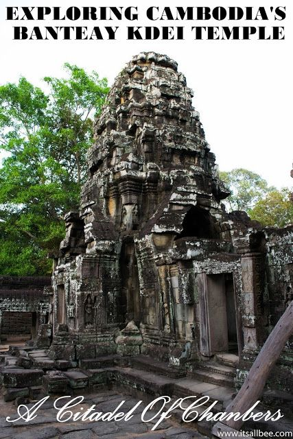 Exploring Cambodia's Banteay Kdei Temple In Siem Reap - A Citadel of