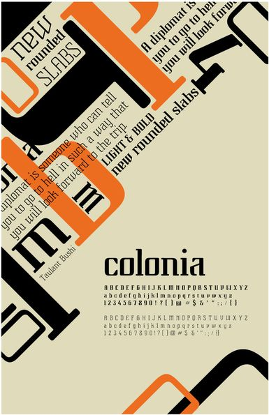 "Unknown Designer, Colonia | Type Specimen Poster. I love the witty phrases and design for this specimen. Great use of negative space to bring the eye directly to the word ""colonia"". #ColoniaFont #TypeSpecimenColonia Repinned from Pinterest"