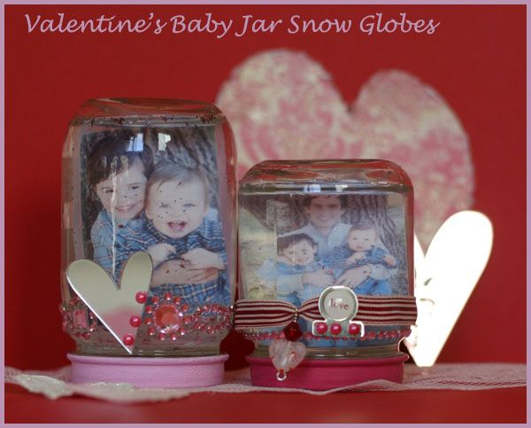 These Baby Food Jar Snow Globes Are An Excellent Gift Idea For Grandparents And Teachers As A Unique Inexpensive Valentines Day