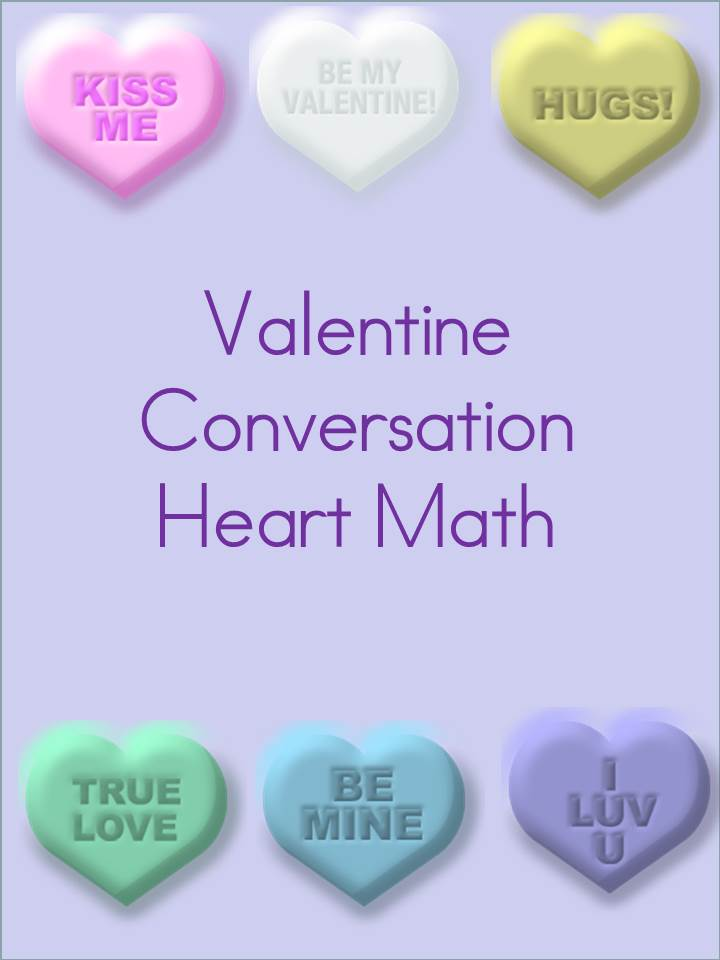 Conversation Heart Math From Two Great Teachers In 2020