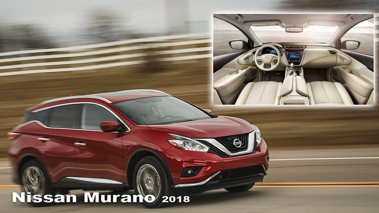 Nissan Murano 2018 Interior and exterior New Nissan