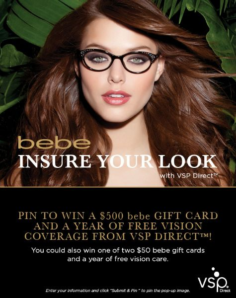 Insure your look, Find out how to win a $500 bebe gift card and a year of Vision Insurance!