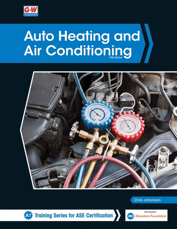 Auto Heating And Air Conditioning By Chris Johanson Goodheart Willcox In 2020 Heating And Air Conditioning Air Conditioning System Automotive Engineering