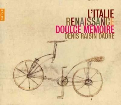 Denis Raisin Dadre - L'Italie Renaissance