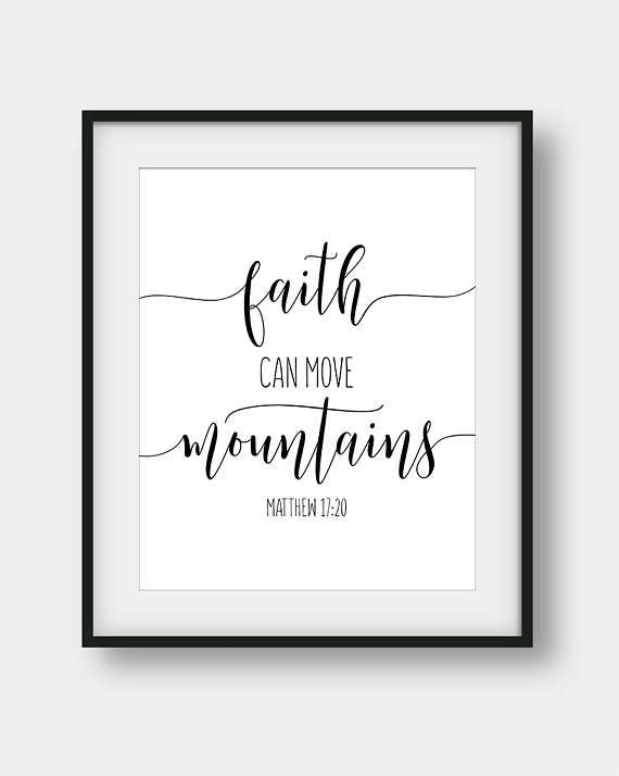 Faith Can Move Mountains, Matthew 17:20, Scripture Print, Bible Verse Print, Christian Printable Art, Nursery Decor, Christian Gift #bible