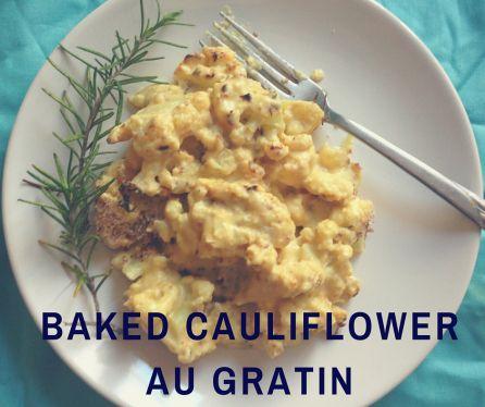 Cauliflower Au Gratin  Vegetarian (with vegan option) and gluten free Cauliflower Au Gratin