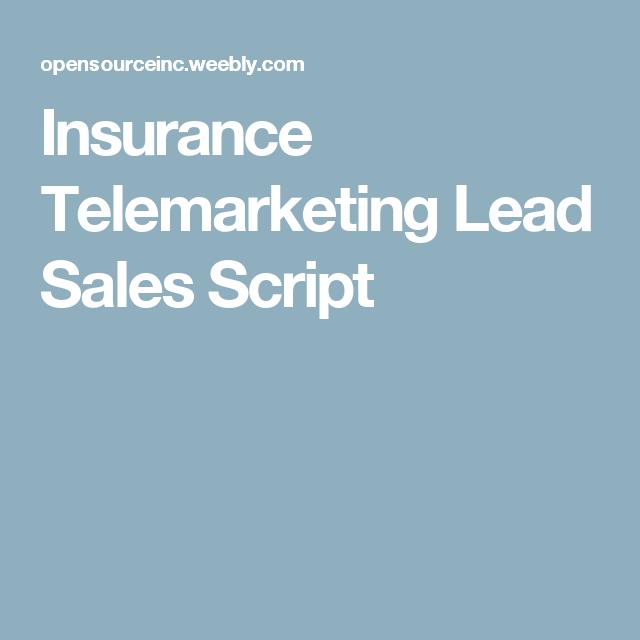 Insurance Telemarketing Lead Sales Script Script Insurance Car
