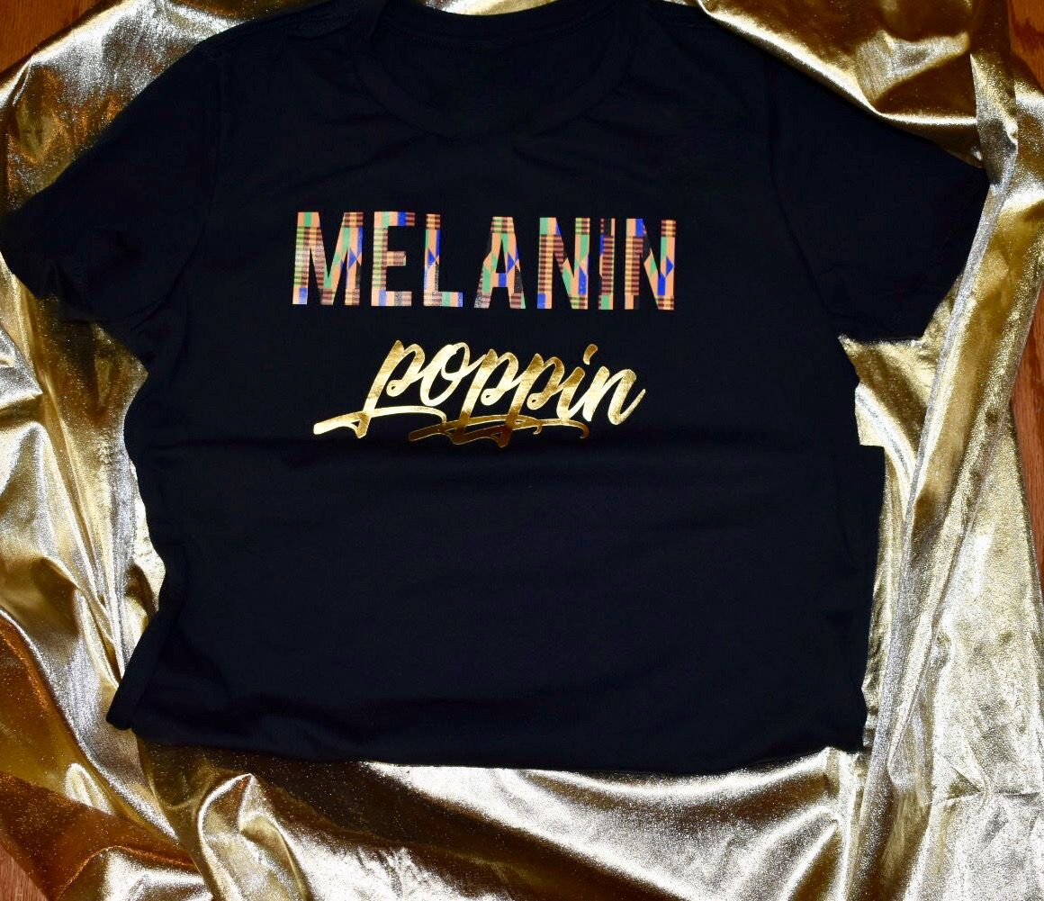 Melanin Poppin T Shirt Black Girl T Shirts Womens Sweatshirts Fashion Black Girl Shirts