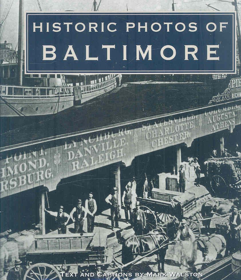 from the great fire to the preakness blue crabs to row houses historic photos of baltimore is. Black Bedroom Furniture Sets. Home Design Ideas