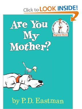 Are You My Mother?: P.D. Eastman: 9780394800189: Amazon.com: Books