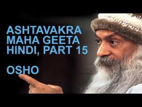 Ashtavakra Maha Geeta Hindi Part 15 By Great Osho Youtube