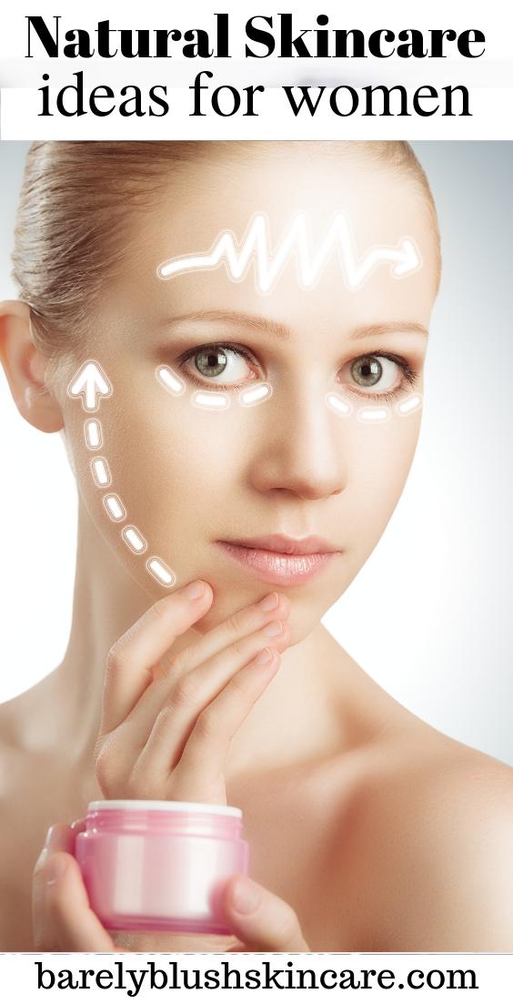 Natural Skincare Ideas For Women Skin Care Women Natural Skin Care Skin Care