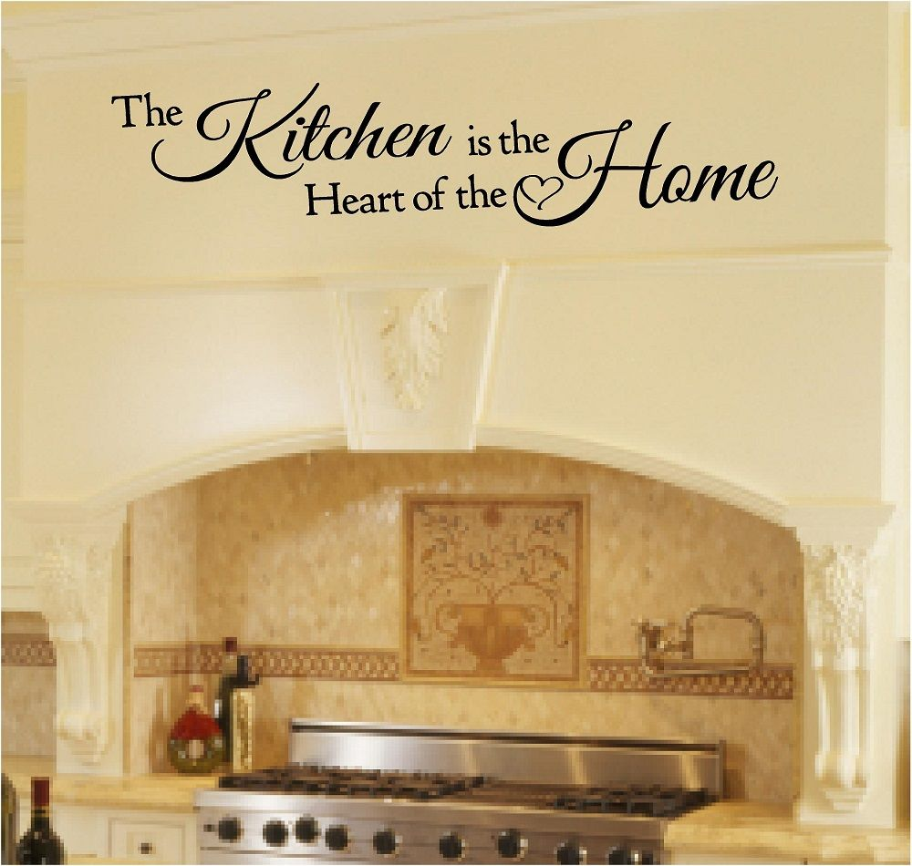 The Kitchen is the Heart of the Home. Wall art over stove. | Kitchen ...
