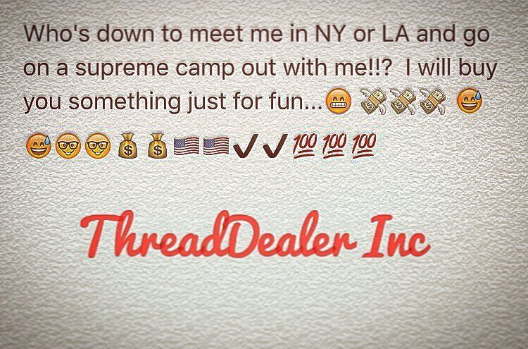 Instagram #skateboarding photo by @threaddealer_inc - LETS DO IT!! #supreme #supremenewyork #supremeforsale #preme #preme4sale #premeforsale #supremeheat #supremeteam #clothing #clothingstore #streewear #streetwearclothes #streetwearfashion #supremenewyork #streetwearstyle #skateboarding #skate #sk8 #ThreadDealerInc. Support your local skate shop: SkateboardCity.co