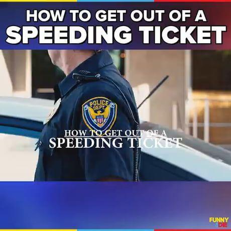 How to get out of speeding ticket | MEMES | Speeding tickets, Best
