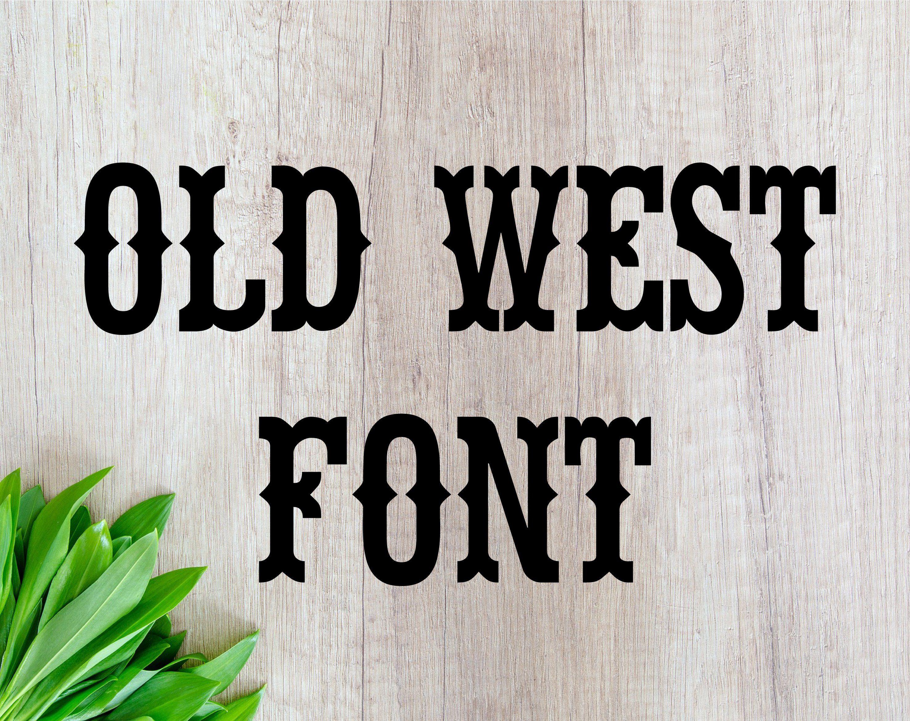 Font For Cricut Font Otf Old West Font Western Font