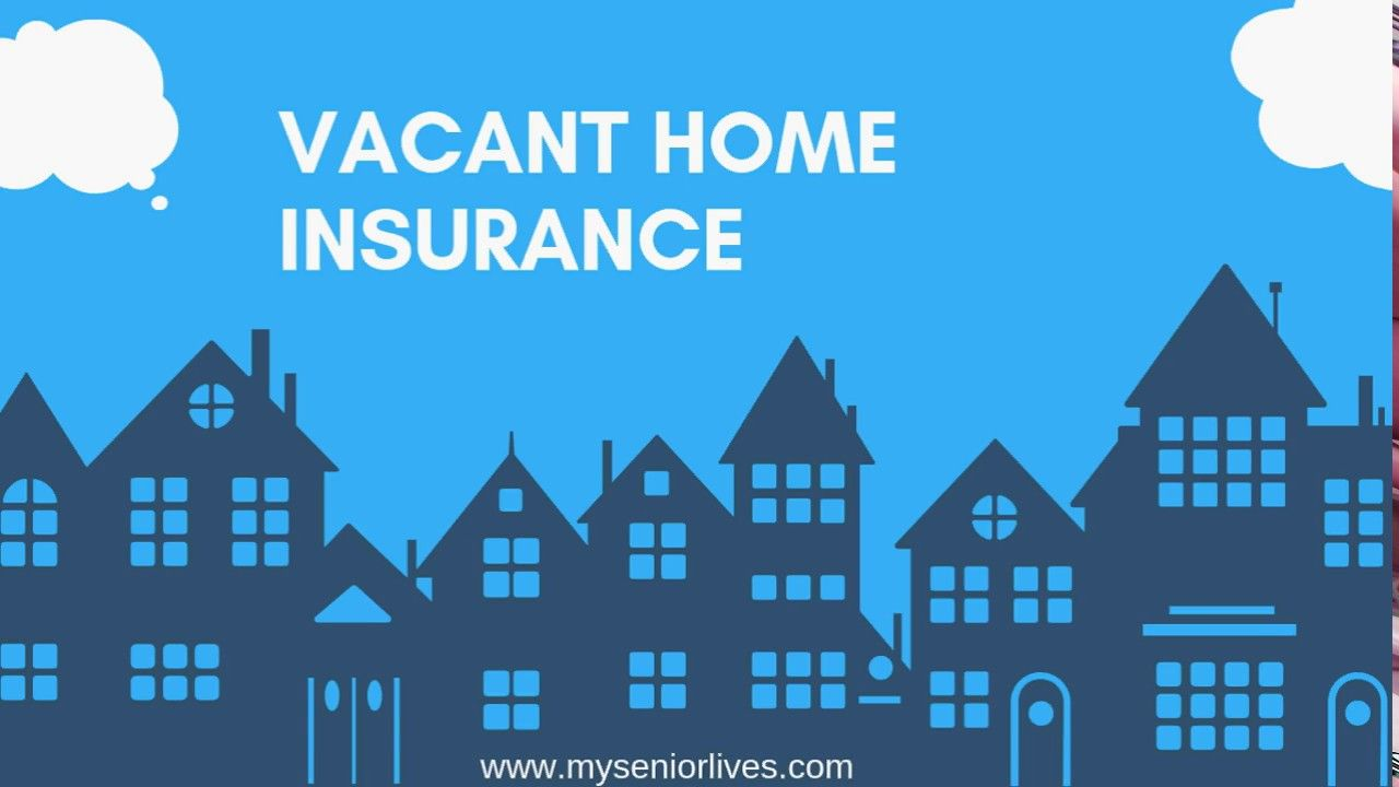 Top 10 Vacant Home Insurance Companies Online With Images Home