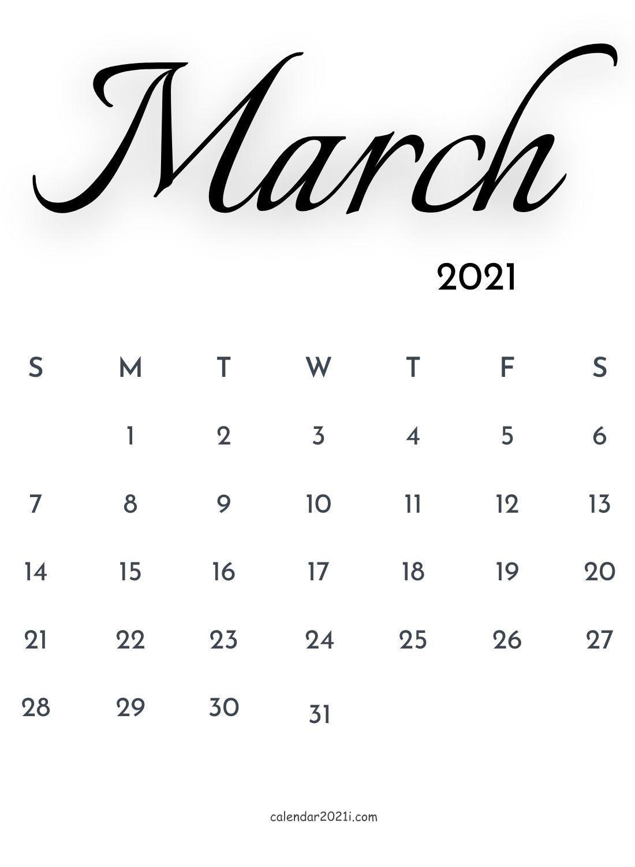 March 2021 Calligraphy Calendar Printable Template Free Download March 2021 Calendar Calendar Printables Calligraphy Calendar