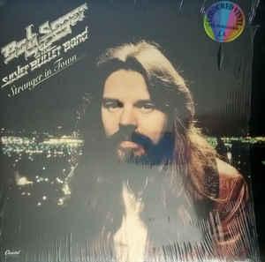 Bob Seger The Silver Bullet Band Stranger In Town 1978 Silver Vinyl Discogs In 2020 Bob Seger Dad Rocks Silver Bullet