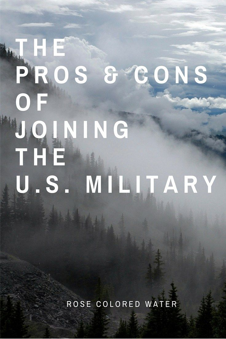 The Pros and Cons of Joining the Military Joining the