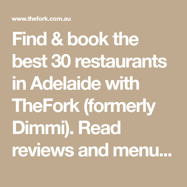 Find Book The Best 30 Restaurants In Adelaide With Thefork