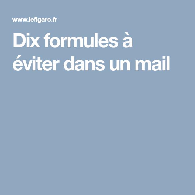 dix formules  u00e0  u00e9viter dans un mail