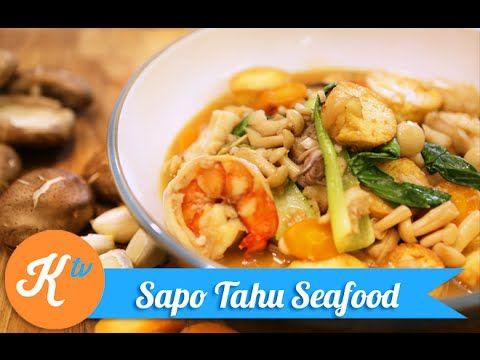 Resep Sapo Tahu Seafood Claypot Tofu Recipe Video Resep Makanan Resep Tahu Makanan Laut