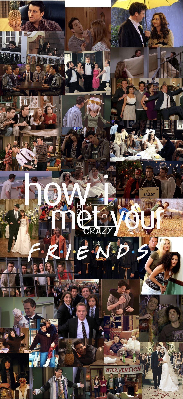How i met your mother, friends, how i met your friends