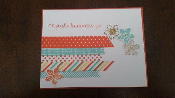 Handmade 'Just Because' Greeting Card