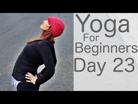 yoga for beginners 30 day challenge day 23 today is all