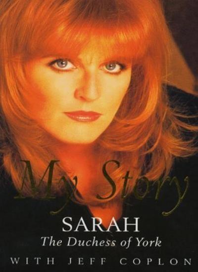 My Story By Sarah Ferguson 1996