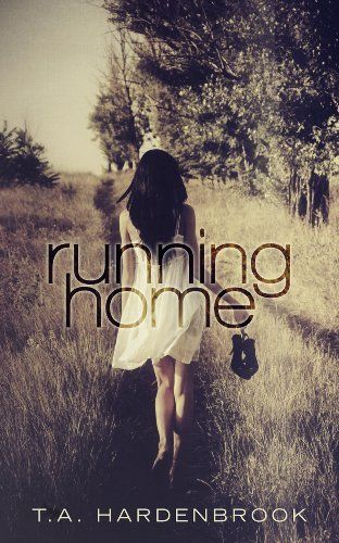 11/03/13 4.5 out of 5 stars Running Home by T.A. Hardenbrook, http://www.amazon.com/dp/B00FOBSG0G/ref=cm_sw_r_pi_dp_lOUDsb0SNNYQX