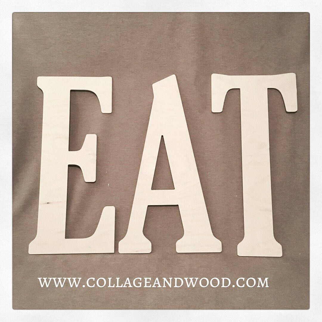 Eat Wall Letters Wooden Eat Letters Kitchen Wall Decor Giant