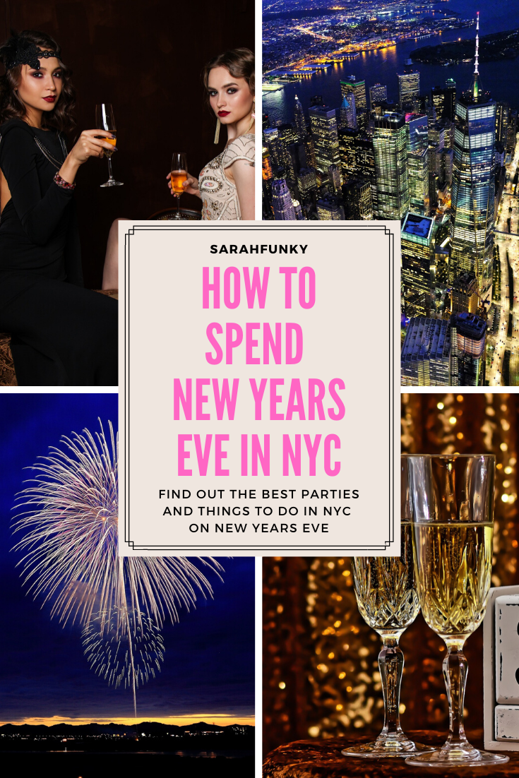 New Year S Eve In Nyc How To Spend New Years Eve New York City Travel Usa Travel Guide