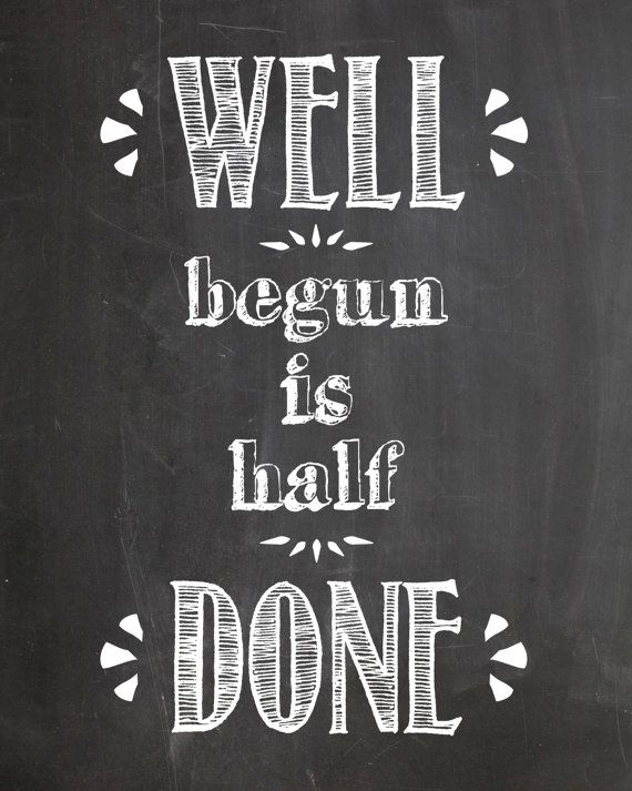 "Digital Download ""Well Begun is Half Done"" Mary Poppins Chalkboard Print"