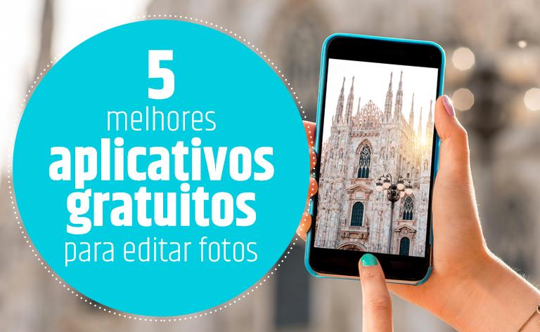 5 melhores aplicativos para edição de fotos