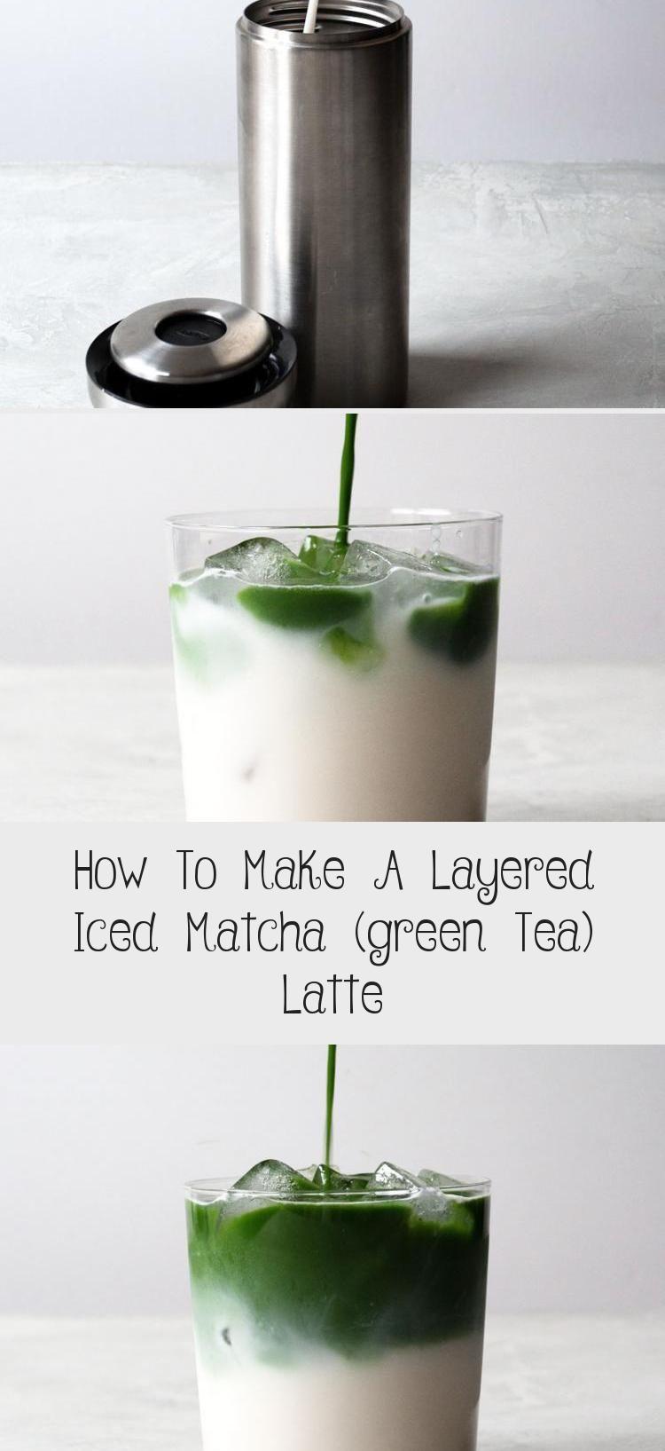 How To Make A Layered Iced Matcha (green Tea) Latte