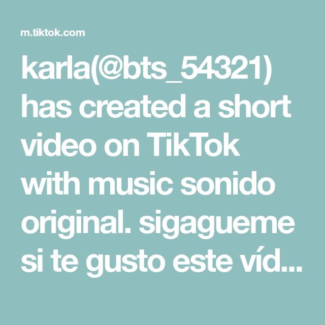 Karla Bts 54321 Has Created A Short Video On Tiktok With Music Sonido Original Sigagueme Si Te Gusto Este Video The Originals What A Beautiful Name Music