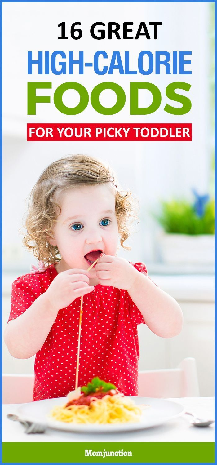 16 Great High Calorie Foods For Toddlers High calorie
