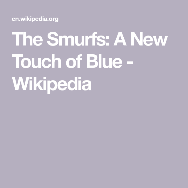 The Smurfs A New Touch Of Blue Wikipedia In 2020 Smurfs Travel Humor Wedding Humor