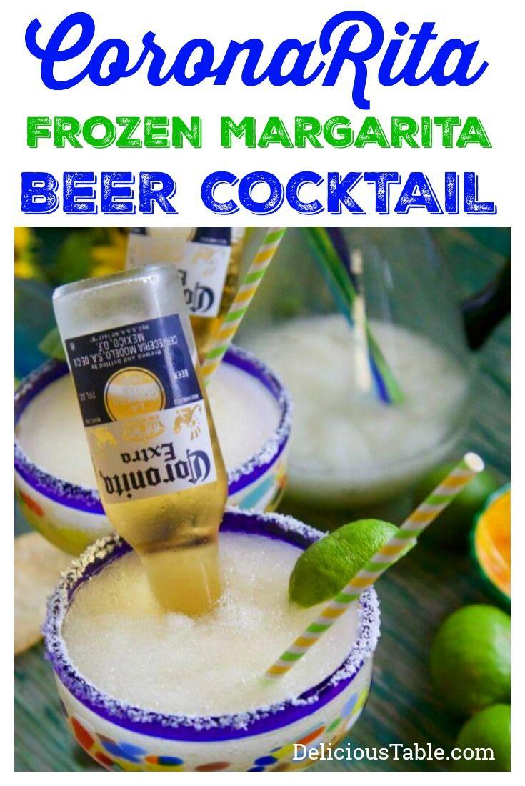 CoronaRita - Frozen Margarita Beer Cocktail (Coronitas) | Delicious Table