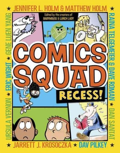 A collection of comics about every kid's favorite school subject: recess